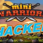 Mini Warriors Hack Tool – Download Android APK MOD & IOS Cheats